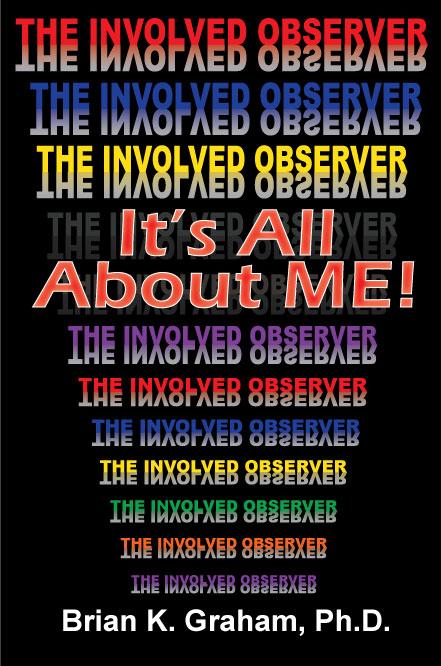 The Involved Observer